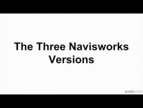Navisworks tutorial: The three Navisworks versions | lynda.com